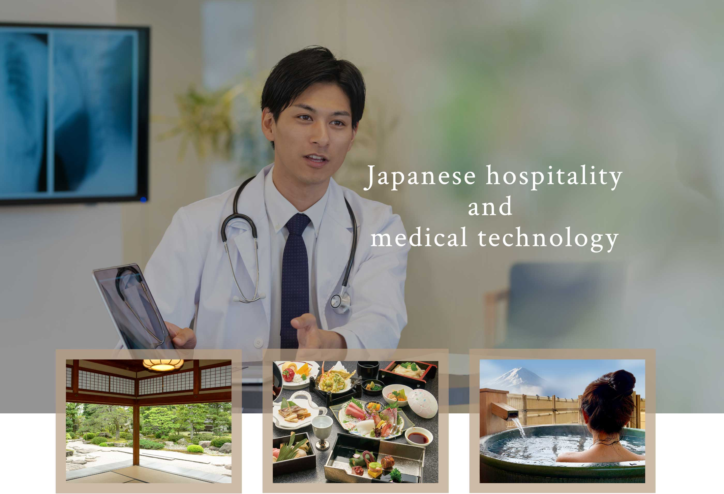 Japanese hospitality and medical technology